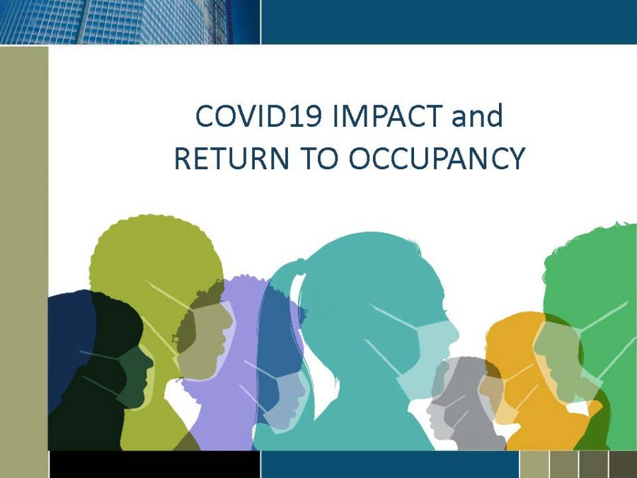 COVID19 Impact and Return to Occupancy